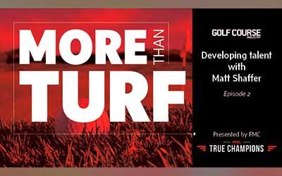 More Than Turf 2: Developing talent with Matt Shaffer